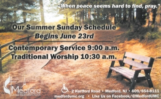 Our Summer Sunday Schedule