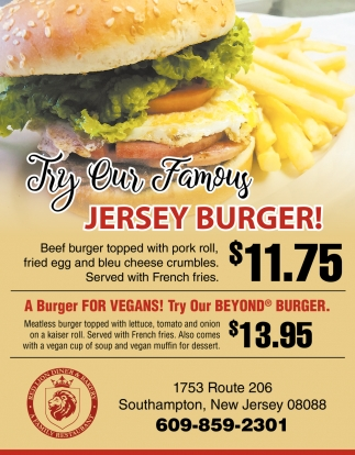 Try Our Famous Jersey Burger!