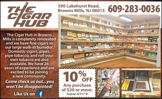 Come Check Us Out The Cigar Hub Browns Mills Nj