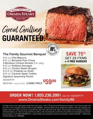 Great Grilling Guaranteed.