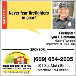 Never Fear Firefighters In Gear!