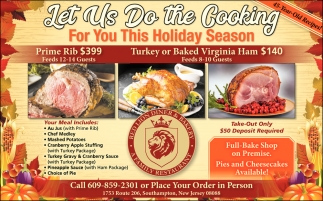 Let Us Do The Cooking For You This Holiday Season