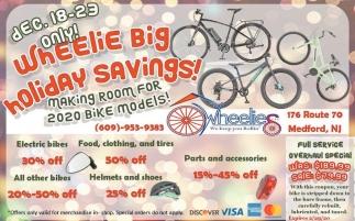 Wheelie Big Holiday Savings!