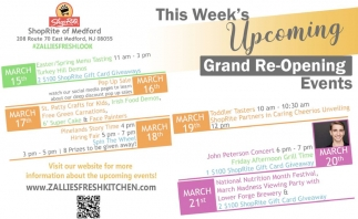 This Week's Upcoming Grand Re-Opening Events