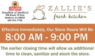 Effective Immediately, Our Store Hours Will Be 8:00 AM - 9:00 PM