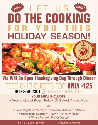 Let Us Do The Cooking For You This Holiday Season!