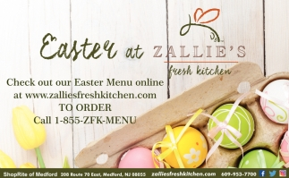 Easter At Zallie's Fresh Kitchen