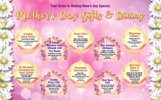 Mother's Day Gifts & Dining